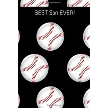 Best Son Ever!: Son Journal containing Inspirational Quotes Black  and Baseball Theme