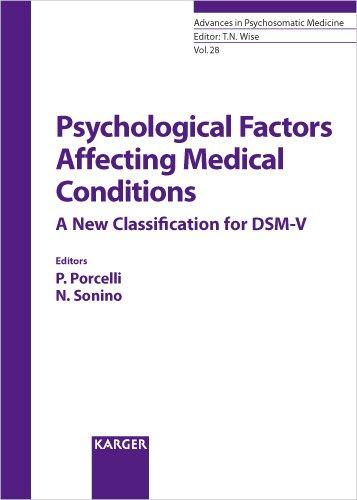 Download Psychological Factors Affecting Medical Conditions: A New Classification for DSM-V (Advances in Psychosomatic Medicine, Vol. 28) ebook