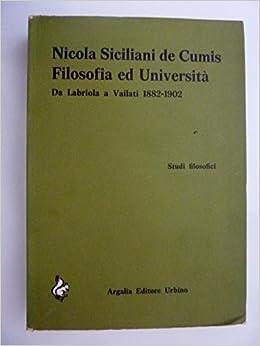 Filosofia ed università : da Labriola a Vailati : 1882-1902