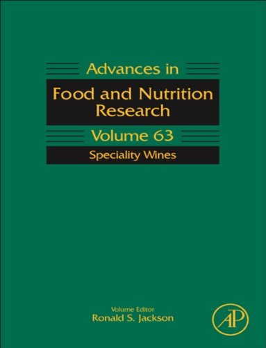 Speciality Wines (Advances in Food and Nutrition Research Book 63) ()