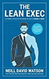 img - for The Lean Exec: A Strong, Athletic Physique in Just 3 Hours A Week book / textbook / text book