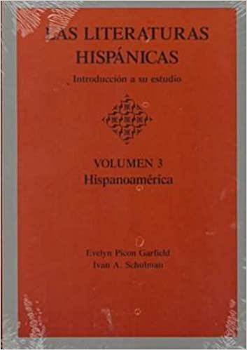 ^IBOOK^ Las Literaturas Hispanicas: Introduccion A Su Estudio (Volumen 3 : Hispanoamerica) (Spanish Edition). hermano tiempo Lunch inspire online