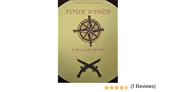 Four Winds A Novel Of The Old South Kindle Edition By Thomas
