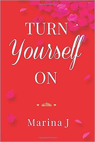 Turn Yourself On