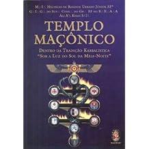 Templo Maçônico. Dentro da Tradição Kabbalística