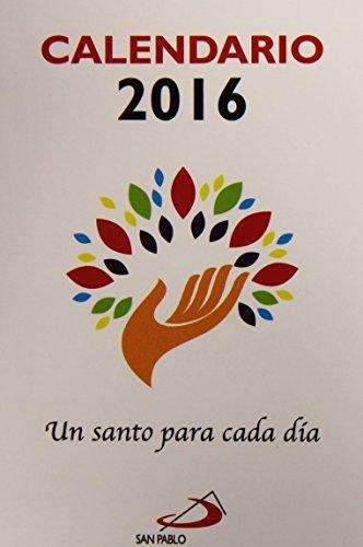 Descargar Libro Calendario Un Santo Para Cada Día 2016 Equipo San Pablo