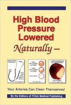 High Blood Pressure Lowered Naturally: Your Arteries Can Clean Themselves! (1995-06-27)