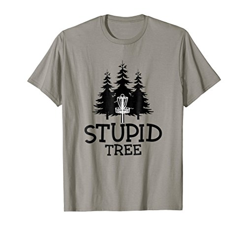 Basket T-shirt - Stupid Tree Disc Golf T-Shirt | Funny Frisbee Golf Tee