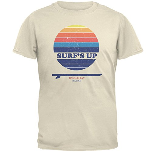 Hanalei Bay Surf - Surf's Up Hanalei Bay Hawaii Mens T Shirt Natural LG