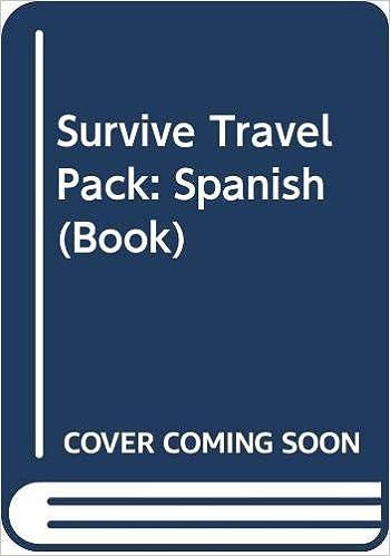 Survive Travel Pack: Spanish (Book): Amazon.es: L G Alexander, C ...