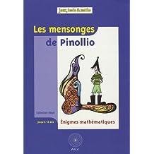 Mensonges de Pinollio (Les)