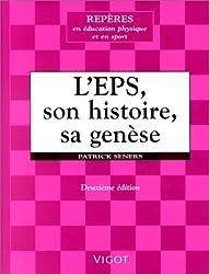 L'EPS, son histoire, sa genèse