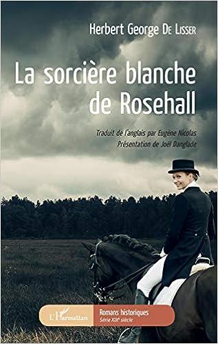 Amazon Fr La Sorciere Blanche De Rosehall Herbert George