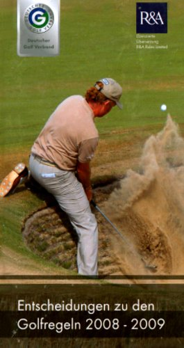 Entscheidungen zu den Golfregeln 2008-2009
