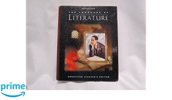 McDougal Littell The Language Of Literature Annotated