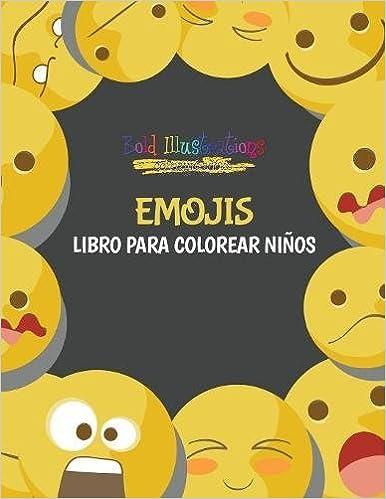 Emojis Libro Para Colorear Niños Amazones Bold Illustrations
