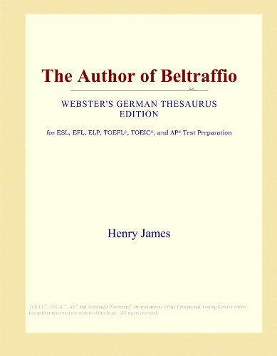 The Author of Beltraffio (Webster's German Thesaurus Edition) by ICON Group International, Inc.