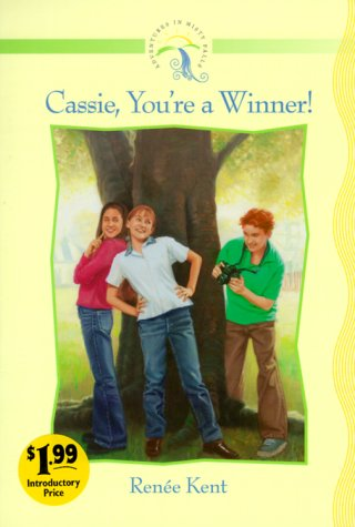 Read Online Cassie, You're a Winner! (Adventures in Misty Falls Ser. 1) ebook
