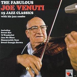 The Fabulous Joe Venuti: 15 Jazz Classics