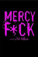 Mercy F*ck