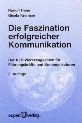 Expert Taschenbücher, Nr.44, Die Faszination erfolgreicher Kommunikation