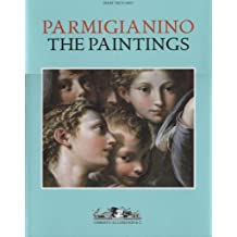 Parmigianino: The Paintings