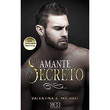 Amante Secreto. Anônimos Obscenos - Livro 3