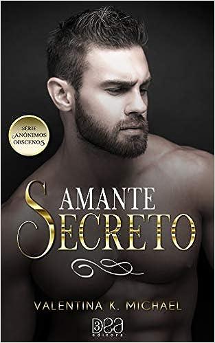Amante Secreto Anonimos Obscenos Livro 3 9788593964329
