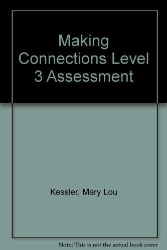 Making Connections Level 3 Assessment Package