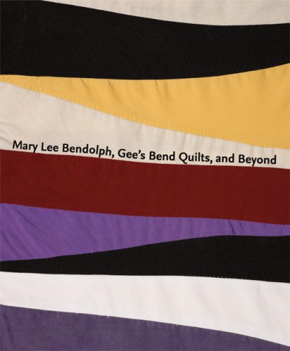 Mary Lee Bendolph, Gee's Bend Quilts, and Beyond - Gees Bend Quilts