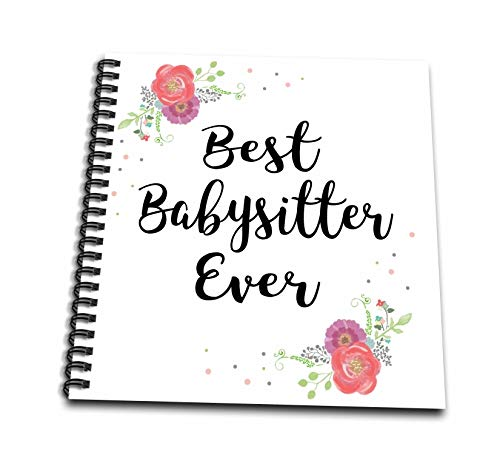 3dRose InspirationzStore - Love Series - Floral Best Babysitter Ever watercolor pink flowers Baby Sitter gift - Mini Notepad 4 x 4 inch (db_315723_3)