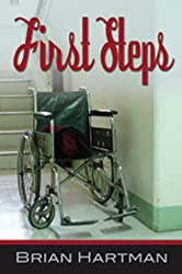 First Steps: A Short Story