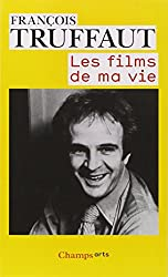 Les Films De MA Vie (French Edition)