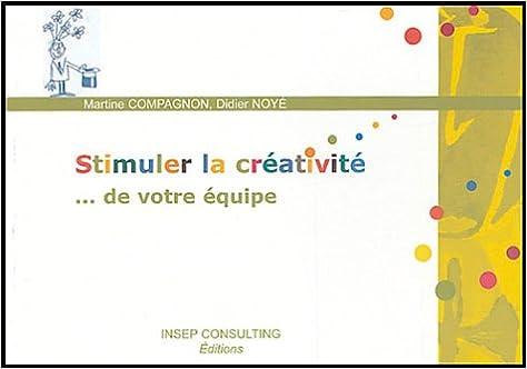 Stimuler la créativité... de votre équipe pdf ebook