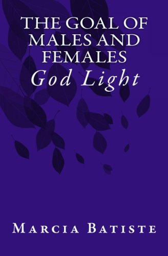 The Goal of Males and Females: God Light pdf