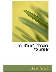 The Life of Johnson, Volume IV