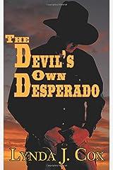 The Devil's Own Desperado Paperback