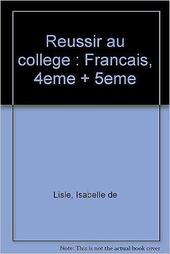 Amazon Fr Reussir Au College Francais 4eme 5eme