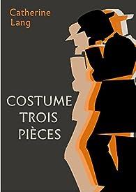 Costume trois pièces par Catherine Lang