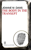 Body in the Transept (A Dorothy Martin Mystery)