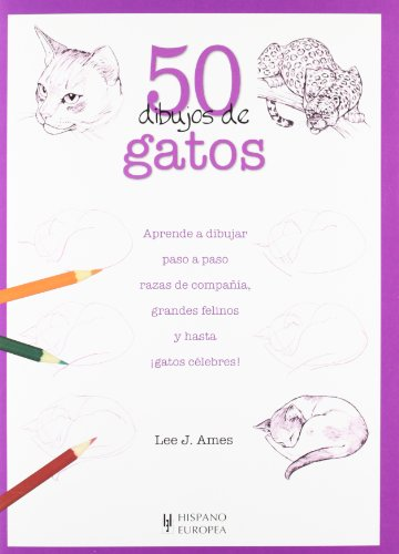 Descargar Libro 50 Dibujos De Gatos Lee J. Ames