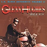 L. A. Blues Authority, Vol. 2 by Glenn Hughes (1993-08-02)