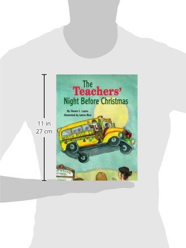 Teachers' Night Before Christmas, The (The Night Before Christmas ...