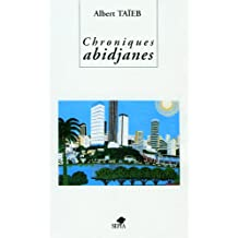 Chroniques Abidjanes