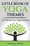 The Little Book of Yoga Themes