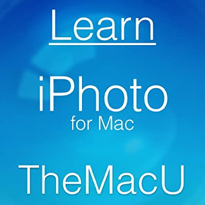 Learn - iPhoto for Mac Video Training Course [Download]