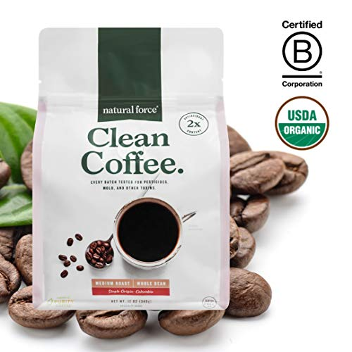 New! Natural Force Clean Coffee, Crafted for Health and Purity, Tested for Mold & Toxins - Premium Whole Bean Medium Roast from Specialty Grade Organic Coffee *High in CLA Antioxidants*, 12 Ounce (Mold Beans Coffee Free)