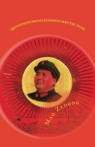Read Online Quotations from Chairman Mao Tse-tung: Little Red Book ebook
