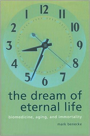 The Dream of Eternal Life: Biomedicine, Aging and Immortality: Amazon.es: Mark Benecke, Rachel Rubenstein: Libros en idiomas extranjeros