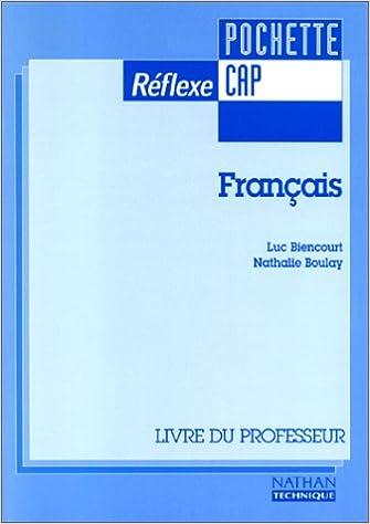 Lire Français, CAP 1 et 2. Le livre du professeur pdf
